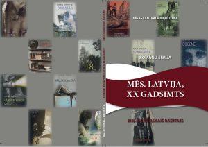 """Izdots daiļliteratūras sērijas """"Mēs. Latvija, XX gadsimts"""" bibliogrāfiskais rādītājs"""