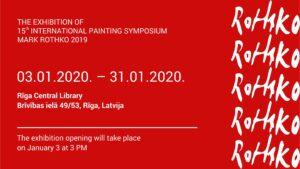 15. Starptautiskā simpozija MARKS ROTKO 2019 izstādes atklāšana