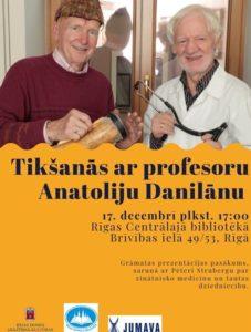 Anatolija Danilāna un Pētera Struberga jaunākās grāmatas prezentācija