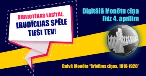 """Aicinājums piedalīties digitālajā erudīcijas spēlē """"Izzini Latvijas monētās iekaltās kultūrzīmes!"""