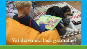 """""""Vai dzīvnieki lasa grāmatas?"""""""