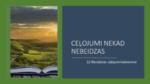 """Grāmatu kolekcija """"Ceļojumi nekad nebeidzas"""""""
