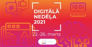 Digitālā nedēļa 2021