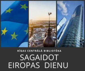 Sagaidot Eiropas dienu