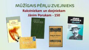 Rakstniekam un dzejniekam Jānim Porukam – 150