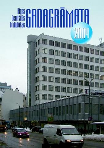 Rīgas Centrālās bibliotēkas gadagrāmata 2004