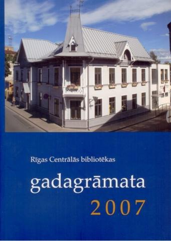 Rīgas Centrālās bibliotēkas gadagrāmata 2007