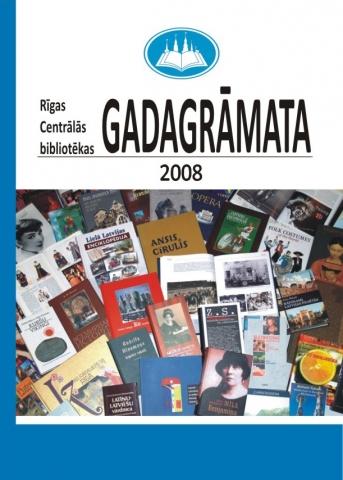 Rīgas Centrālās bibliotēkas gadagrāmata 2008