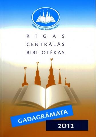 Rīgas Centrālās bibliotēkas gadagrāmata 2012
