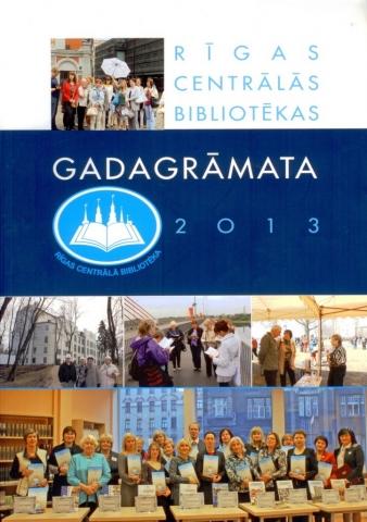 Rīgas Centrālās bibliotēkas gadagrāmata 2013
