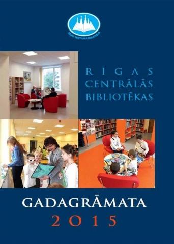 Rīgas Centrālās bibliotēkas gadagrāmata 2015
